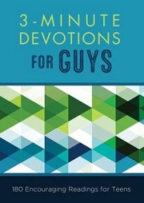 3 minute devotions for teen guys