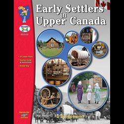 Early Settlers in Upper Canada S&S Gr. 2-4