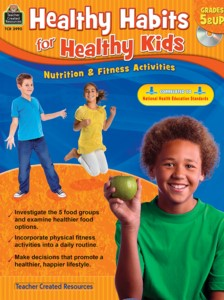 Healthy Habits for Healthy Kids Gr 5 and up