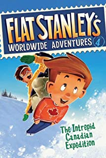 Flat Stanley's Worldwide Adventures: Intrepid Canadian Expedition