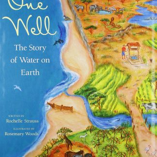 One Well: The Story of the World's Water