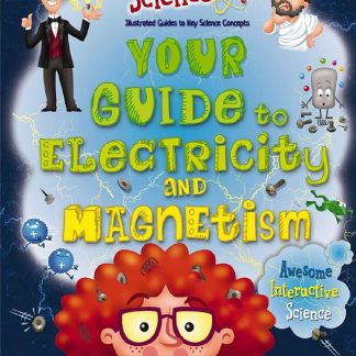 Your Guide to Electricity and Magnetism