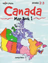 Canada Map Book 1 (Maps / Mapping Skills) (CP2, BC2, HCOS2)