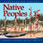 Native Peoples, Discovering Canada Series (First Nations, BC3, BC4)