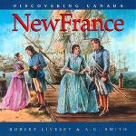New France, Discovering Canada Series (HCOS4)