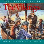 The Vikings, Discovering Canada Series