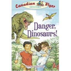 Canadian Flyer Adventures # 2 - DANGER DINOSAURS