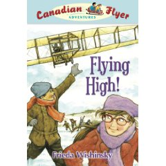 Canadian Flyer Adventures # 5 - FLYING HIGH
