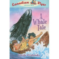 Canadian Flyer Adventures # 8 - WHALE TALE