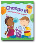 Change It!  Solids, Liquids, Gases and You (BC1)