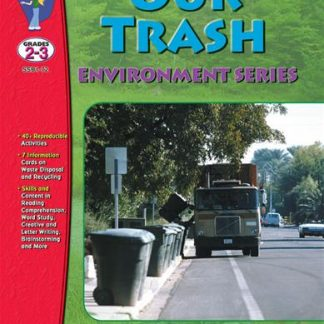 Our Trash, S&S Grades 2-3 (environment, recycle)