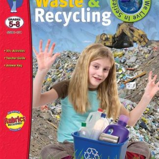 Managing Waste & Recycling, S&S Grades 5-8