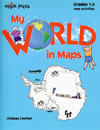 My World in Maps Grades 1-2 (Mapping Skills)