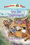 Canadian Flyer Adventures #13 - STOP THAT STAGECOACH