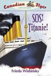 Canadian Flyer Adventures #14 - SOS TITANIC