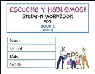 Escucha y Hablemos Workbook 1 Spanish