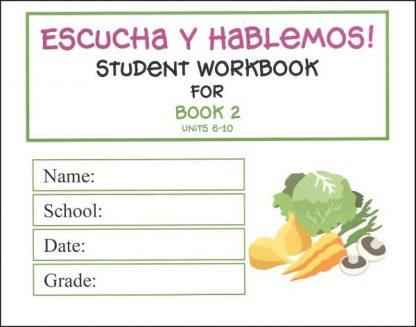 Escucha y Hablemos Workbook 2 Spanish