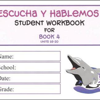 Escucha y Hablemos Workbook 4 Spanish