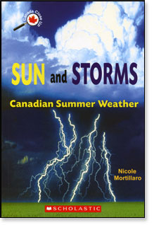 Sun and Storms, Canada Close Up