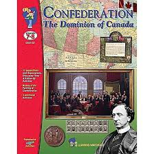 Confederation The Dominion of Canada