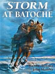 Storm At Batoche (First Nations) by Mantha Trottier, John Mantha