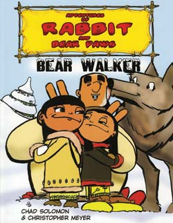 Adventures of Rabbit and Bear Paws #5 Bear Walker (First Nations) SALE PRICE $9.95