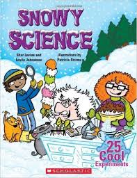 Snowy Science 25 Cool Experiments
