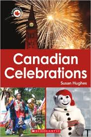 Canadian Celebrations-- Canada Close Up