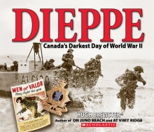 Dieppe: Canada's Darkest Day of World War II