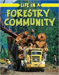 Life in a Forestry Community (BC2)