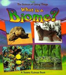 What is a Biome? (Biomes,Ecosystems, plants, animals) (HCOS4,CP4, BC4)