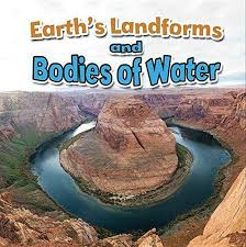 Earth's Landforms and Bodies of Water (CP3, BC3, HCOS3, Earths