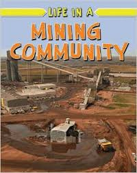 Life in a Mining Community (BC2)