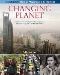 Changing Planet: What is the environmental impact of human migration and settlement? (planets, BC6, BC7)