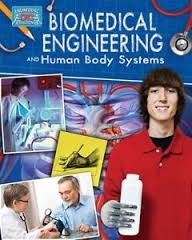 Biomedical Engineering and Human Body Systems (Biology, STEM)