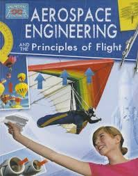 Aerospace Engineering and the Principles of Flight (Structures, STEM)