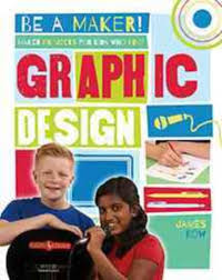 Maker Projects for Kids Who Love Graphic Design (career)