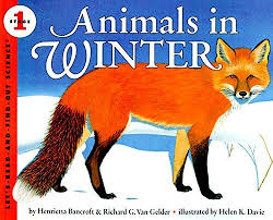 Level 1 Reading: Animals in Winter Let's-Read-and-Find-Out Science 1