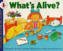What's Alive? (Stage 1) (living and non-living. CP1, BC1) Easy Read
