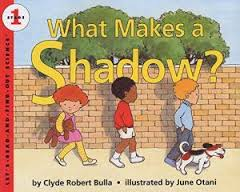 What Makes a Shadow? Let's-Read-and-Find-Out Science 1 (Hard-cover)