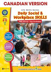Daily Social & Workplace Skills  (Life Skills) Canadian Content (HCOS7, BC7, CP7,BC8 BC9)