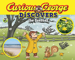 Curious George Discovers the Seasons (seasons weather, BCK)