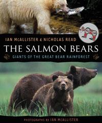 Salmon Bears Giants of the Great Bear Rainforest