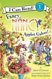Level 1 Reading: Fancy Nancy: Apples Galore! (garden, health, food)