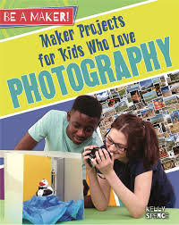 Maker Projects for Kids Who Love Photography (career)