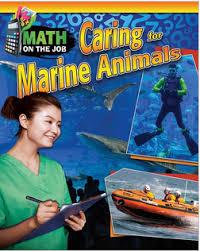 Math on the Job: Caring for Marine Animals (BC6, BC7, BC8)