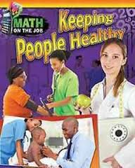 Math on the Job: Keeping People Healthy (Health, BC6, BC7, BC8)