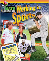 Math on the Job: Working in Sports (BC6, BC7, BC8)