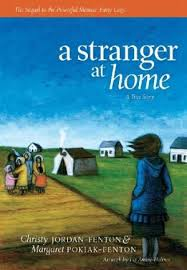 Stranger at Home, A: A True Story (First Nations, BC5)