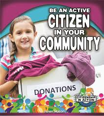Be an Active Citizen in Your Community (BCK, BC1, BC2, BC3)